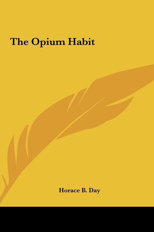 Download The Opium Habit PDF