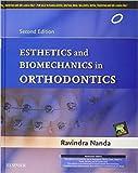 Esthetics and Biomechanics in Orthodontics 2e