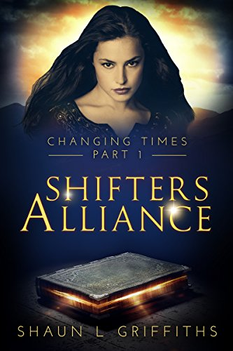 Shifters Alliance (Changing Times Book 1)