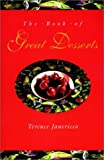 The Book of Great Desserts, Terence Janericco, 0471285404