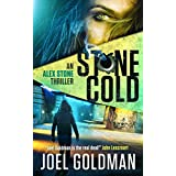 Stone Cold (An Alex Stone Thriller Book 1)