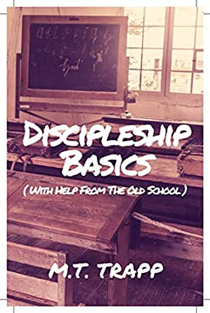 Discipleship Basics: With Help from the Old School eBook