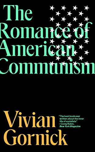 Romance of American Communism - Fierce Attachments