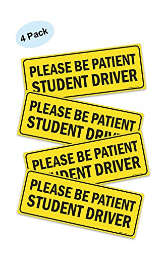 (4 PACK) Please Be Patient Student Driver - Safety Sign Vehicle Bumper Sticker - Bumper Sticker for New Drivers ()