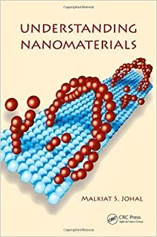 Understanding Nanomaterials by Malkiat S. Johal (2011-04-26)