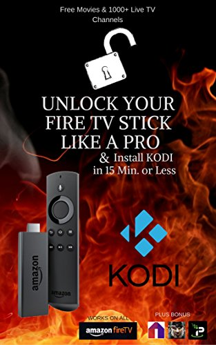 ผลิตภัณฑ์เทรนด์ Fire Stick KODI: How - Unlock Your Like Pro & Install KODI Min.