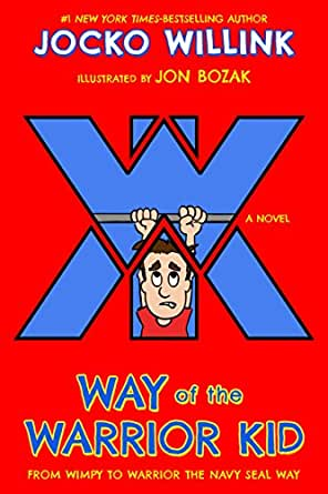 Way of the warrior kid from wimpy to warrior the navy seal way a childrens ebooks fandeluxe Gallery