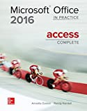 Microsoft Office Access 2016 Complete: In Practice