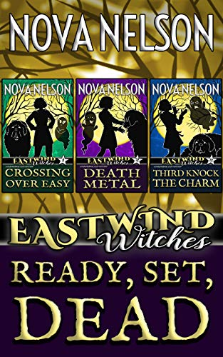 (Ready, Set, Dead: Eastwind Witches Cozy Mysteries Books 1-3)