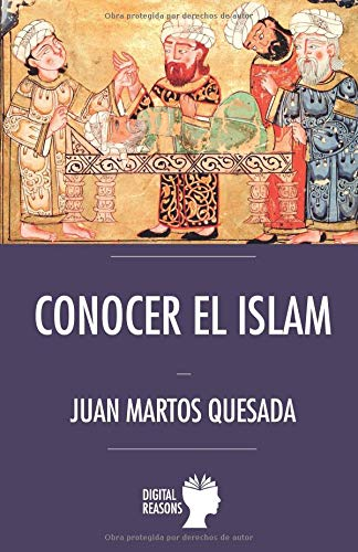 Conocer el Islam (Argumentos para el s. XXI)  [Martos Quesada, Juan] (Tapa Blanda)