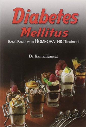 Diabetes Mellitus - Rev. Ed (Basic Facts with Homeopathic Treatment)