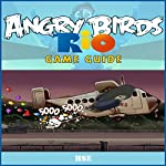 Angry Birds Rio Game Cheats |  HSE