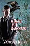 A Date with Darkness, Vanessa Knipe, 1602151490