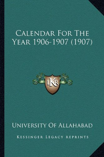 Read Online Calendar For The Year 1906-1907 (1907) PDF