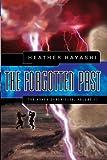 The Forgotten Past, Heather Hayashi, 1933538775