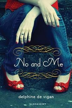 No and Me by [de Vigan, Delphine]