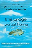 This Bridge We Call Home, , 0415936829