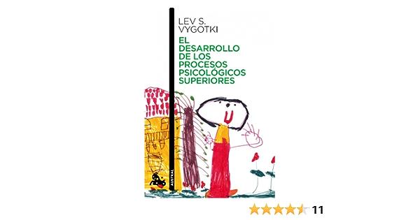 El Desarrollo De Los Procesos Psicológicos Superiores Contemporánea Spanish Edition Vygotsky Lev Furió Silvia 9788408006947 Books
