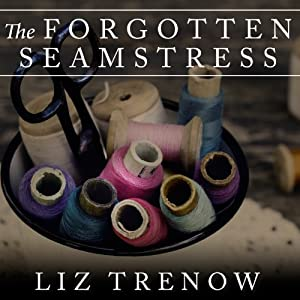 The Forgotten Seamstress Audiobook