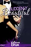 Suddenly Beautiful (Entangled Covet)