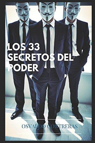 Download LOS 33 SECRETOS DEL PODER (Spanish Edition) pdf epub