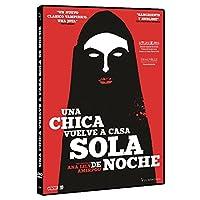 Una Chica Vuelve A Casa Sola De Noche [DVD]