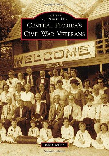 Central Florida's Civil War Veterans (Images Of America)