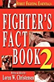 Fighter's Fact Book 2, Loren W. Christensen, 1880336936
