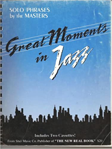 Great Moments in Jazz: Solo Phrases by the Masters