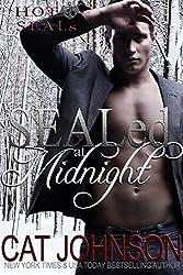 SEALed at Midnight: Hot SEALs (Hot SEALs series Book 3)