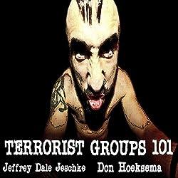 Terrorist Groups 101