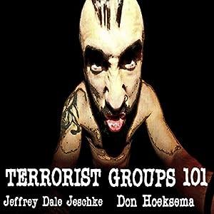 Terrorist Groups 101 Audiobook