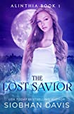 #10: The Lost Savior: A Reverse Harem Paranormal Romance (Alinthia Book 1)
