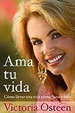Ama Tu Vida, Victoria Osteen, 1439110069