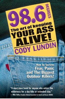 98.6 Degrees( The Art of Keeping Your Ass Alive!)[98.6 DEGREES][Paperback]