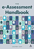 The E-Assessment Handbook, Crisp and Crisp, Geoffrey, 082649627X