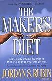 The Maker's Diet, Jordan S. Rubin, 0884199487