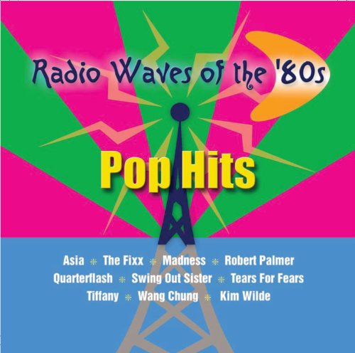 Radio Waves Of The 80's - Pop Hits
