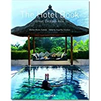 The Hotel Book: Great Escapes Asia [Idioma Inglés]