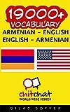 19000+ Armenian - English English - Armenian Vocabulary (Armenian Edition)