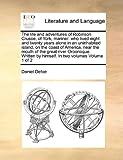 The Life and Adventures of Robinson Crusoe, of York, Mariner, Daniel Defoe, 1170982670