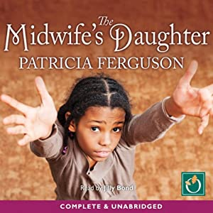 The Midwife's Daughter Audiobook