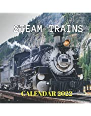 Steam Trains Calendar 2022: Monthly Planner from September 2021 to December 2022 Perfect gift Ideas For Steam Train Lovers in birthday or Christmas.