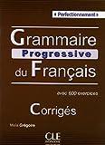 Grammaire Progressive du Français Perfectionnement. B2-C2. Corrigés