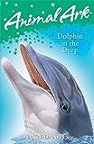 Dolphin in the Deep (Animal Ark)