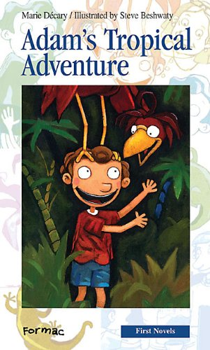 Adam's Tropical Adventure (Formac First Novels) by Brand: Formac