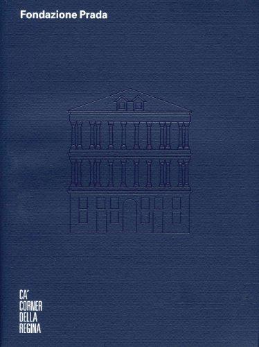 Ca' Corner della Regina, Fondazione - Prada Catalog