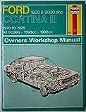 Ford Cortina III 1600 & 2000 Ohc Owners Workshop Manual (Service & repair manuals) by John Harold Haynes (1988-12-03)