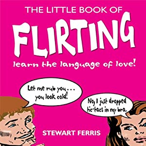 The Little Book of Flirting Audiobook