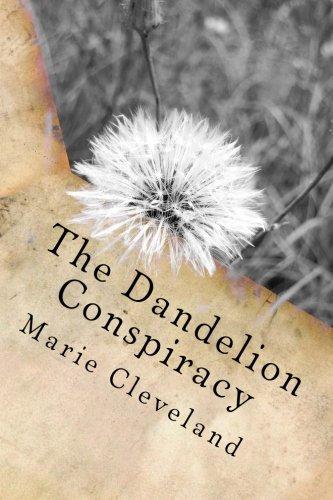 The Dandelion Conspiracy pdf